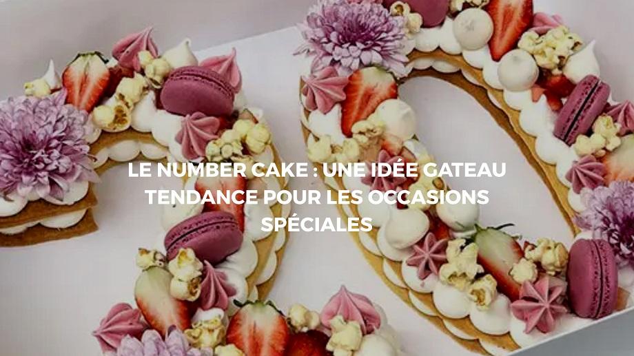 Nos astuces pour réaliser un joli number cake à la maison