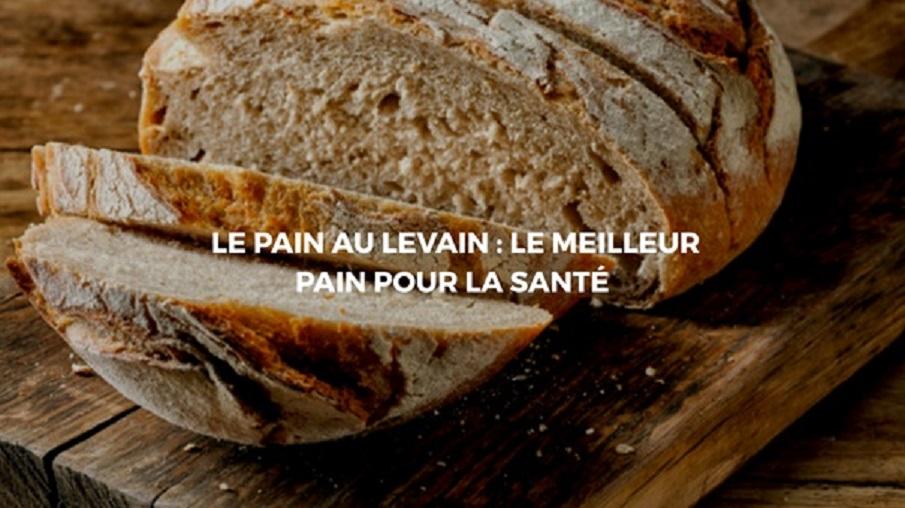 Les effets bénéfiques du pain au levain sur la santé